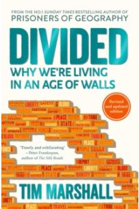 Divided : Why We're Living in an Age of Walls