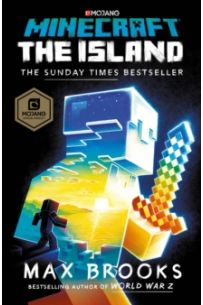 Minecraft: The Island : (The First Official Minecraft Novel)