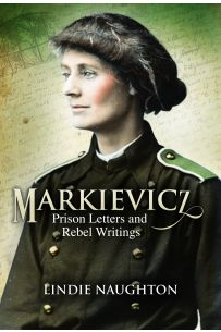 Markievicz: Prison Letters and Rebel Writings