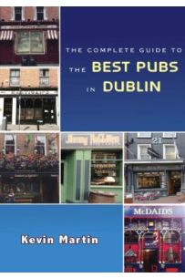 The Complete Guide to the Best Pubs and Bars in Dublin