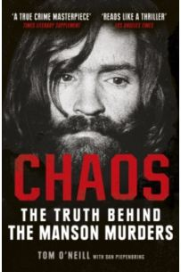 Chaos : The Truth Behind the Manson Murders