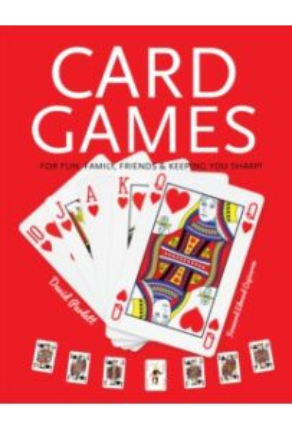 Card Games : Fun, Family, Friends & Keeping You Sharp
