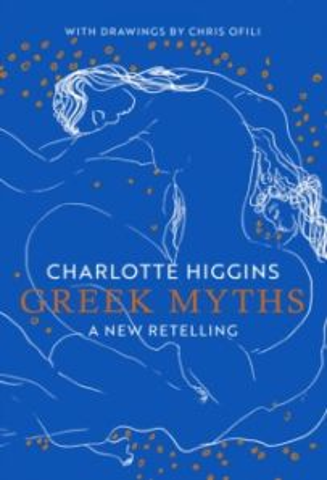 Greek Myths : A New Retelling