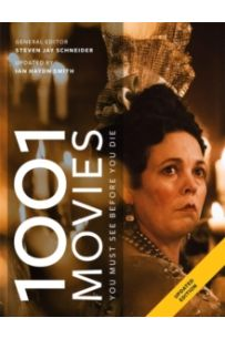 1001 Movies You Must See Before You Die : Updated for 2019 the bestselling film gift book