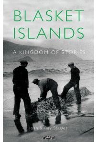 Blasket Islands: A Kingdom of Stories