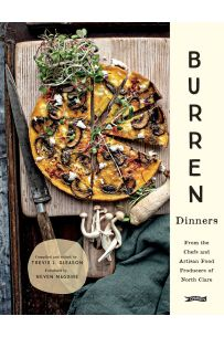 Burren Dinners : From the Chefs and Artisan Food Producers of North Clare