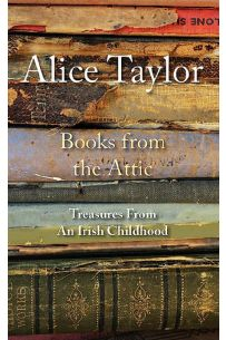Books from the Attic : Treasures from an Irish Childhood