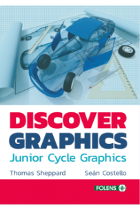 Discover Graphics New Junior Cycle Graphics