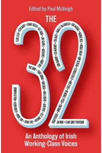 32: An Anthology Of Working Class Voices