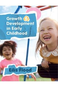 Growth and Development in Early Childhood