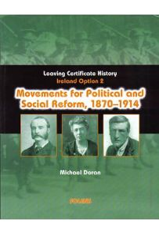 Movements for Political & Social Reform, 1870-1914 (Option 2)