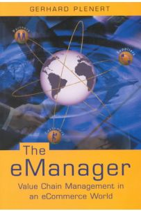The eManager: Value Chain Management in an eCommerce World