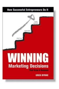Winning Marketing Decisions That Grow A Business