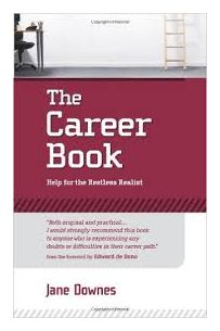 The Career Book: Help For The Restless Realist