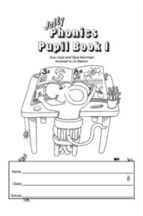 Jolly Phonics Pupil Book 1 : in Precursive Letters