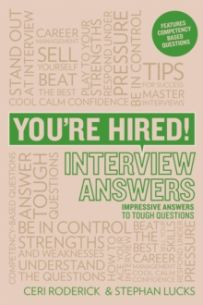 You're Hired! Interview Answers : Brilliant Answers to Tough Interview Questions