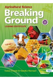 Breaking Ground Agricultural Science Leaving Cert 2nd Edition