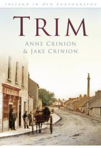 Trim : Ireland in Old Photographs