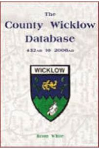 The County Wicklow Database: 432AD to 2006AD