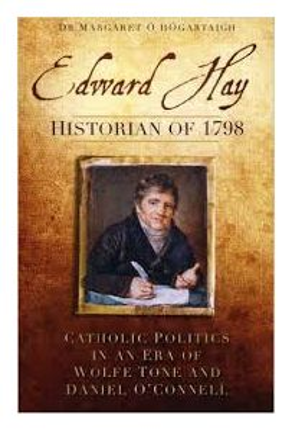 Edward Hay: Historian of 1798