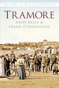 Tramore: Ireland In Old Photographs