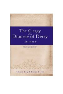 The Clergy of the Diocese of Derry : An Index