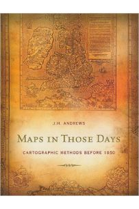 Maps in Those Days: Cartographic Methods Before 1850