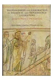 Transmission and Generation in Medieval and Renaissance Literature : Essays in Honour of John Scattergood