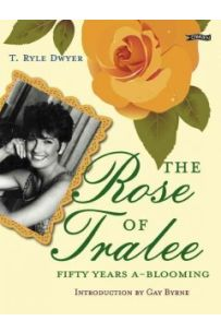 The Rose of Tralee: Fifty Years A-Blooming