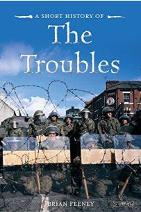 A Short History of the Troubles