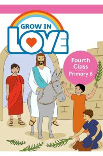 Grow In Love 6 Pupil Book, 4th Class