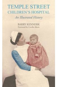 Temple Street Children's Hospital: An Illustrated History