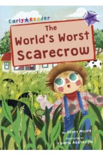 The World's Worst Scarecrow : (Purple Early Reader)