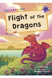 Flight of the Dragons : (Purple Early Reader)