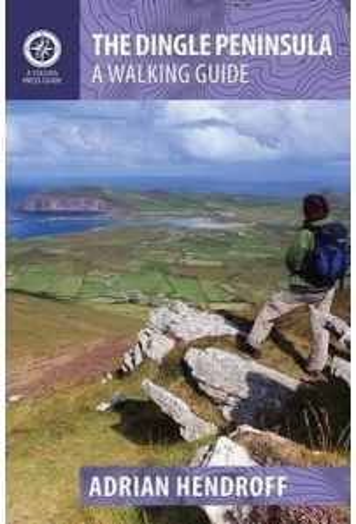 The Dingle Peninsula: A Walking Guide