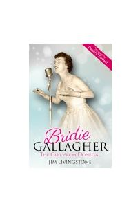 Bridie Gallagher: The Girl from Donegal