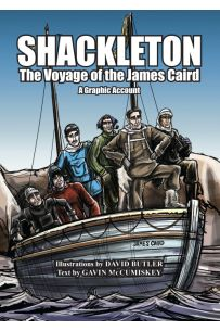 Shackleton: The Voyage of the James Caird (A Graphic Account)