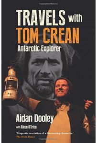 Travels with Tom Crean: Antarctic Explorer
