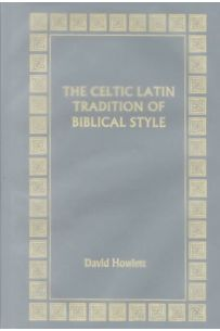The Celtic Latin Tradition of Biblical Style
