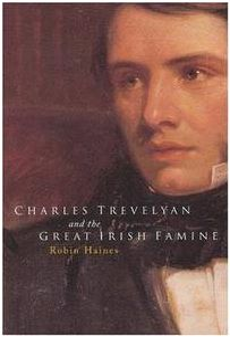 Charles Trevelyan and the great Irish famine