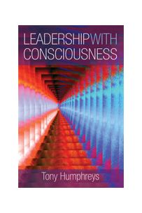 Leadership With Consciousness