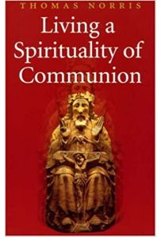 Living a Spirituality of Communion