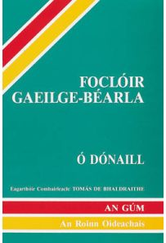 Foclóir Gaeilge-Béarla - Irish English Dictionary (Paperback edition)