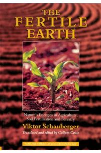 The Fertile Earth: Nature's Energies in the Earth's Soil