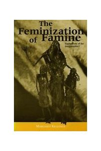 Feminization of Famine: Expressions of the Inexpressible?