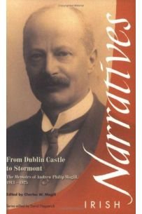 From Dublin Castle to Stormont: The Memoirs of Andrew Philip Magill, 1913-1925