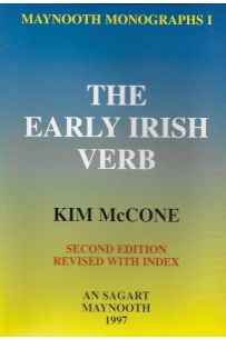 The Early Irish Verb (Maynooth Monographs 1)