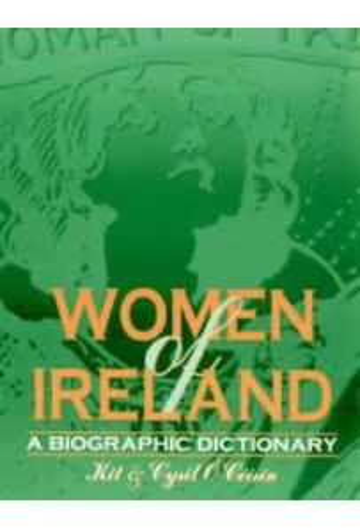 Women of Ireland : A Biographic Dictionary