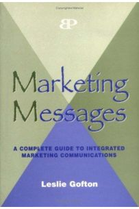 Marketing Messages: An Introduction to the Study of Communications in Marketing