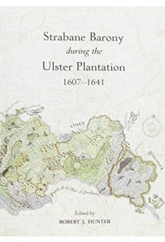 The Strabane Barony During the Ulster Plantation 1607-41